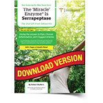 The Miracle Enzyme is Serrapeptase – Download eBook PDF