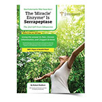 The Miracle Enzyme is Serrapeptase - 3rd Edition