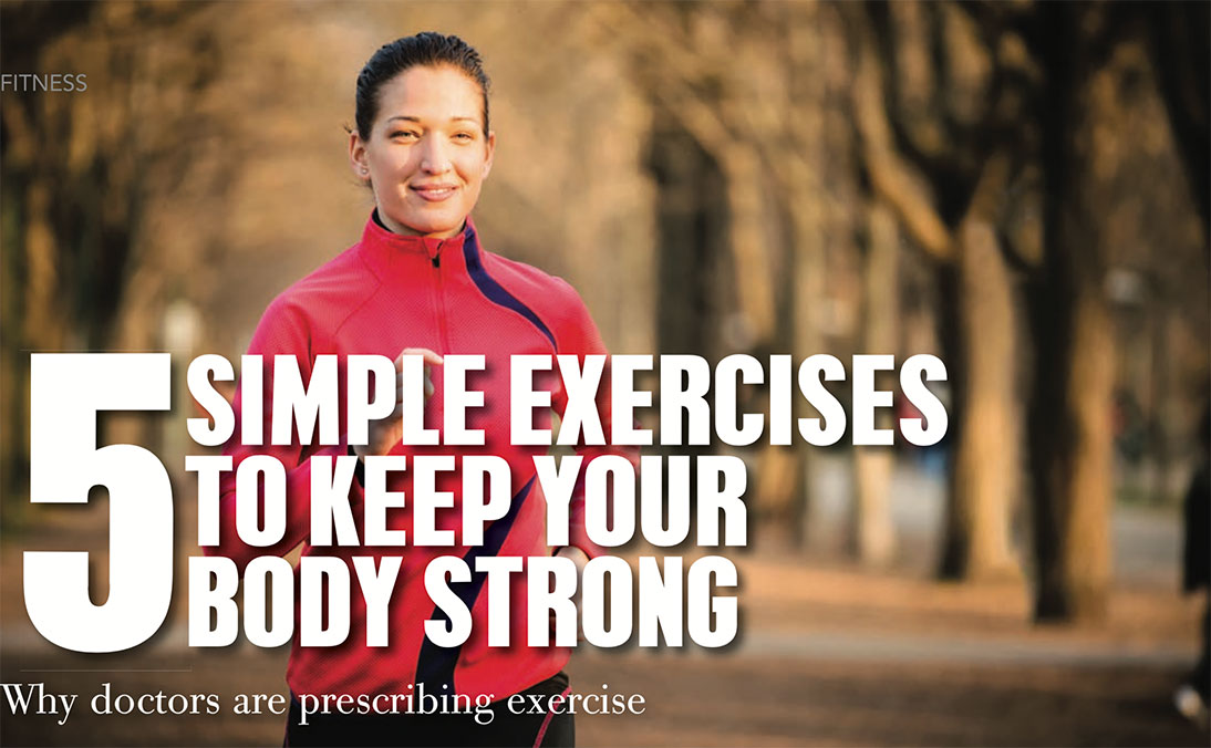 5 simple exercises to keep your body strong