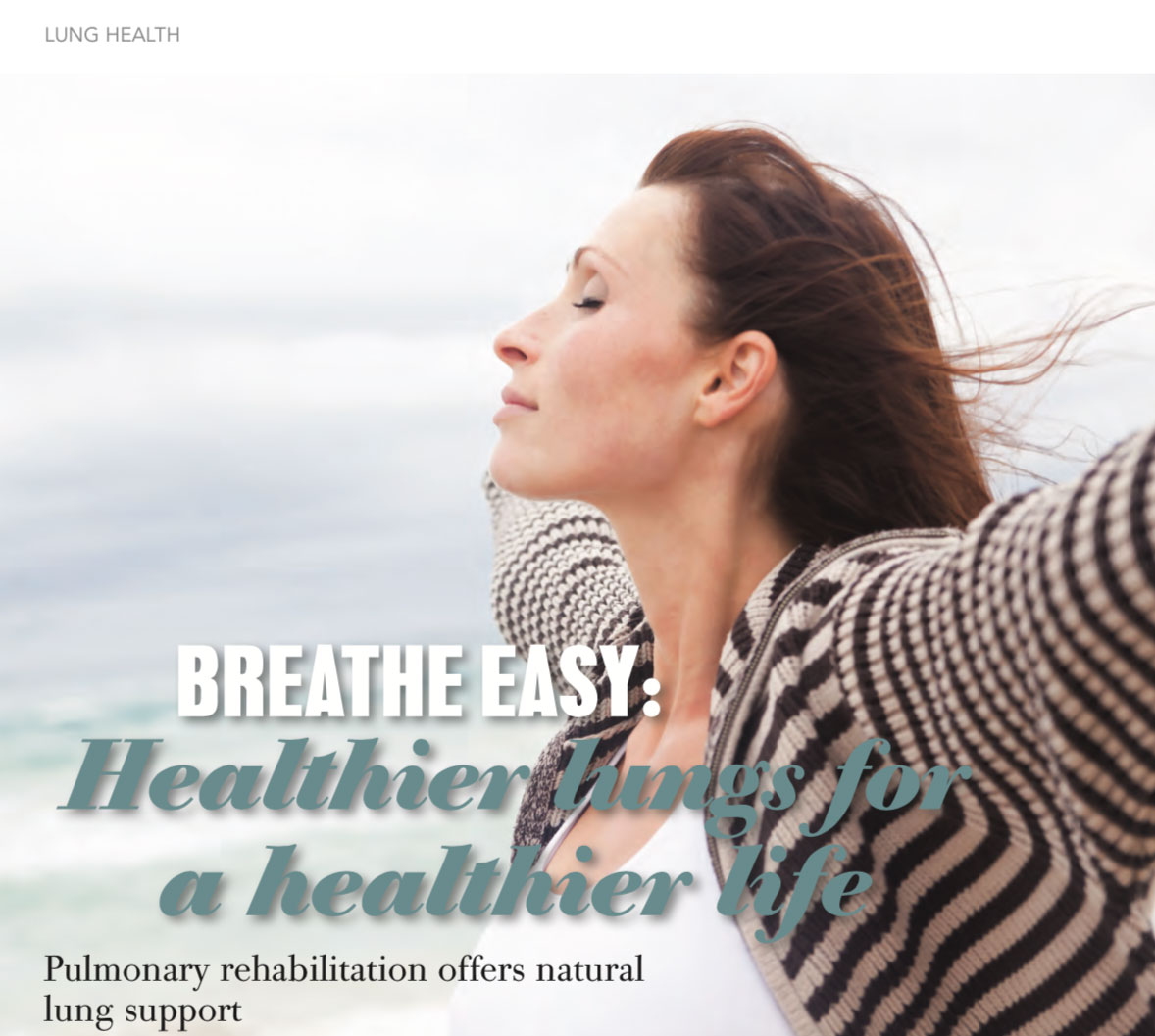 Healthier lungs for a healthier life