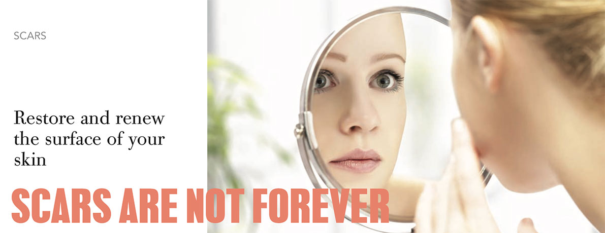 Scars are not forever