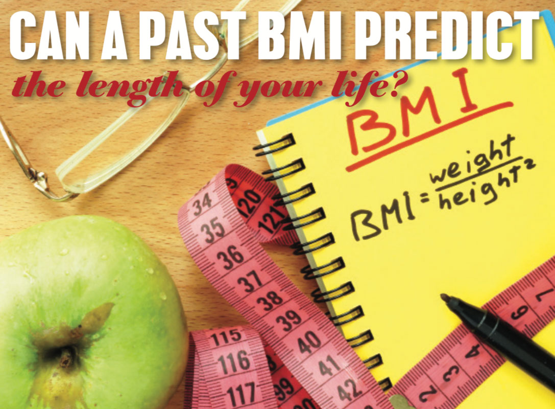 Can a past BMI predict the length of your life?