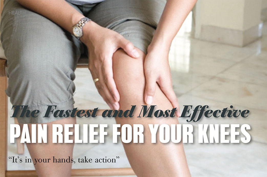 The Fastest and Most Efficient Pain Relief For Knees